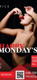 HAPPY MONDAY&#39S